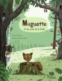 Muguette et ses amis de la forêt