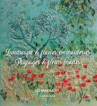Landscape & flower embroideries = Paysages & fleurs brodés