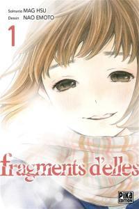 Fragments d'elles. Volume 1