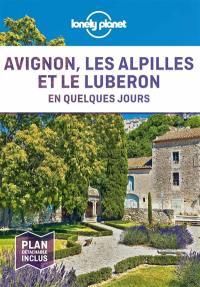 Avignon, les Alpilles et le Luberon en quelques jours