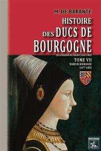 Histoire des ducs de Bourgogne de la maison de Valois. Volume 7, Marie de Bourgogne (1477-1482)