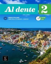 Al dente 2 : corso d'italiano : libro dello studente + esercizi