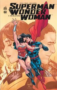 Superman & Wonder Woman. Volume 3, Révélations
