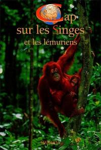 Cap sur les singes et les lémuriens