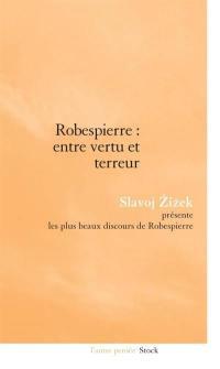 Robespierre, entre vertu et terreur