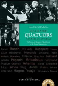 Les grands quatuors à cordes du XXe siècle