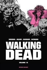 Walking dead. Volume 15,