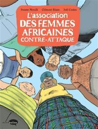L'association des femmes africaines contre-attaque