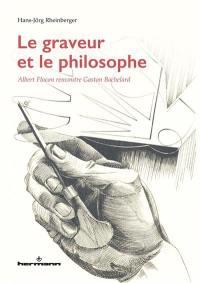 Le graveur et le philosophe