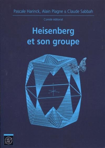 Heisenberg et son groupe