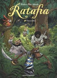 Ratafia. Volume 6, Fitzcarraldies