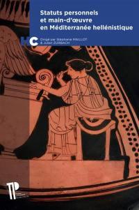 Statuts personnels et main-d'œuvre en Méditerranée hellénistique