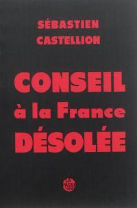 Conseil à la France désolée