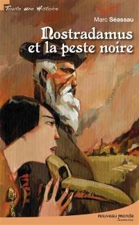 Nostradamus et la peste noire