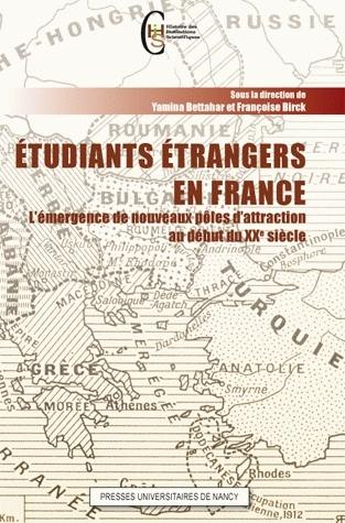 Etudiants étrangers en France : l'émergence de nouveau pôles d'attraction au 20e siècle