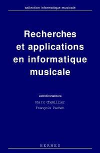 Recherches et applications en informatique musicale