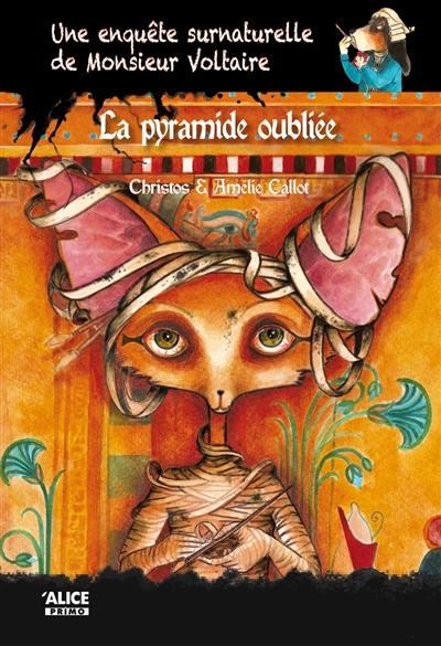 Une enquête surnaturelle de monsieur Voltaire, La pyramide oubliée