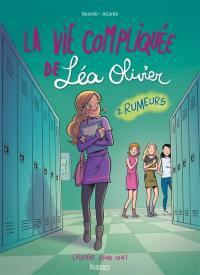 La vie compliquée de Léa Olivier. Volume 2, Rumeurs