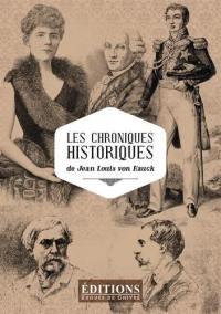Les chroniques historiques de Jean Louis von Hauck