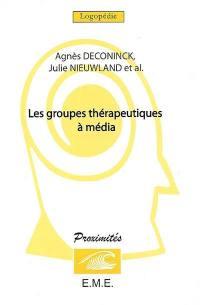 Les groupes thérapeutiques à média