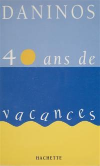 40 ans de vacances