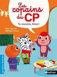 Les copains du CP, Tu zozotes, Enzo !