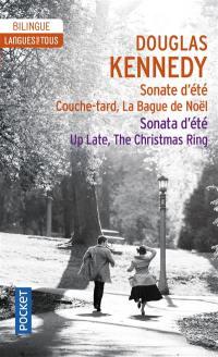 Sonate d'été; Sonata d'été; Couche-tard; Up late; La bague de Noël; The Christmas ring