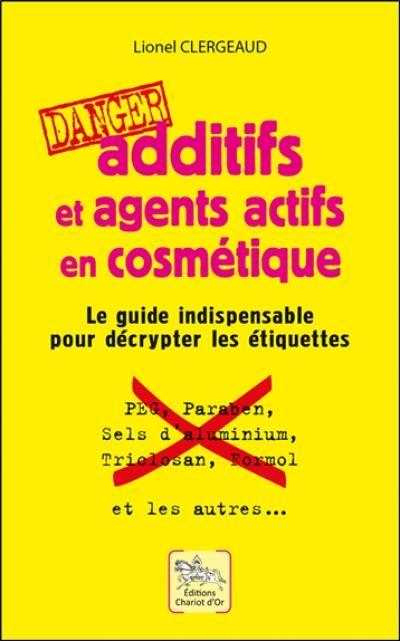 Additifs et agents actifs en cosmétique