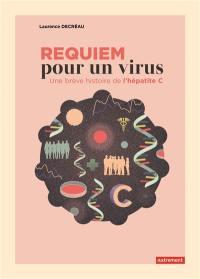 Requiem pour un virus