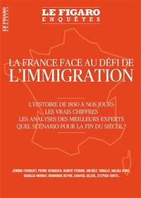 Le Figaro enquêtes, hors-série, La France face au défi de l'immigration