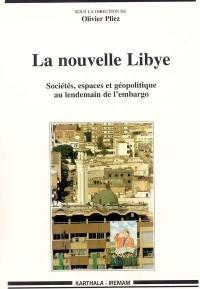 La nouvelle Libye