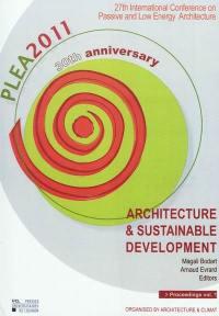 PLEA 2011. Volume 1,