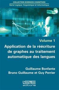 Application de la réécriture de graphes au traitement automatique des langues
