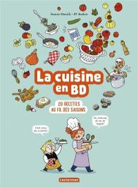 La cuisine en BD : 20 recettes au fil des saisons