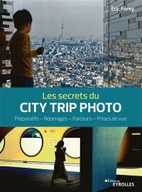 Les secrets du city trip photo