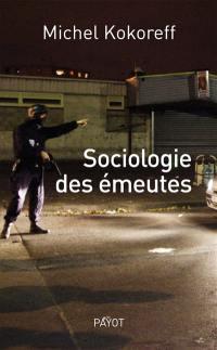 Sociologie des émeutes