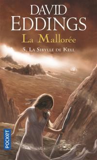 La Mallorée. Volume 5, La sybille de Kell