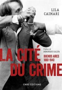 La cité du crime
