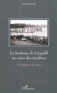 Le fantôme de Léopold au coeur des ténèbres