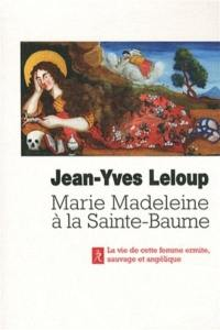 Marie-Madeleine à la Sainte-Baume