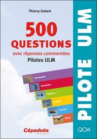 500 questions, avec réponses commentées