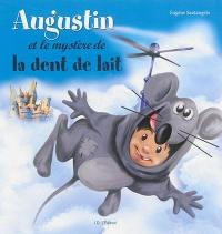 Augustin et le mystère de la dent de lait