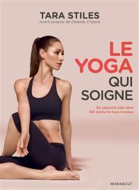 Le yoga qui soigne