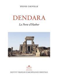 Dendara. Volume 15, La porte d'Hathor