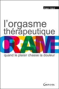 L'orgasme thérapeutique