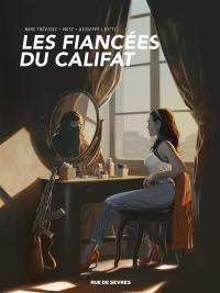 Compte à rebours. Volume 4, Les fiancées du califat