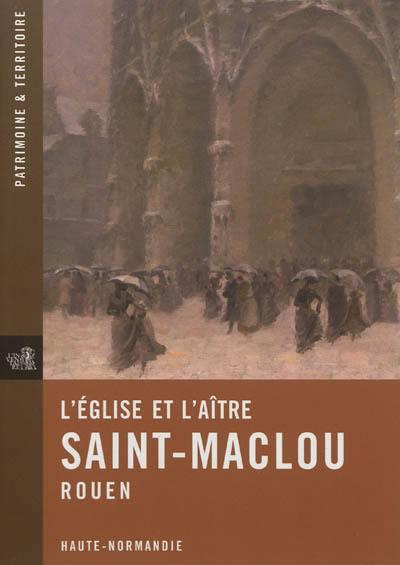 L'église et l'aître Saint-Maclou