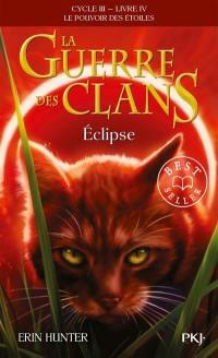 La guerre des clans. Volume 4, Eclipse