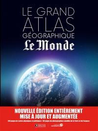 Le grand atlas géographique Le Monde