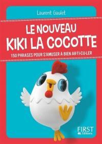 Le nouveau Kiki la cocotte